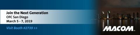 MACOM OFC2019展示硅光等全系列解决方案