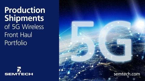 Semtech 宣布完整5G无线光传输芯片组实现批量发货